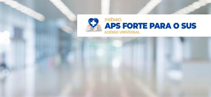 Premio APS Forte para o SUS