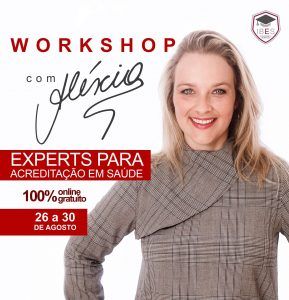 Workshop - Experts para Acreditação em Saúde